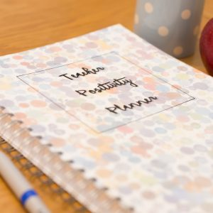 A5 Teacher Positivity Planner